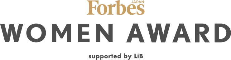 Forbes JAPAN WOMEN AWARD supported by LiB